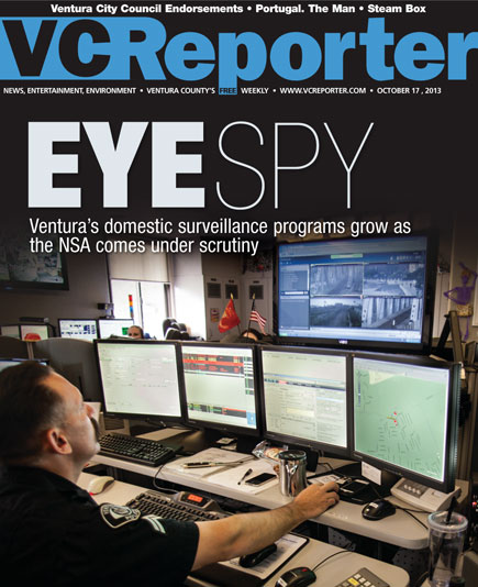 EYE SPY: Ventura's domestic surveillance programs grow as the NSA comes under scrutiny